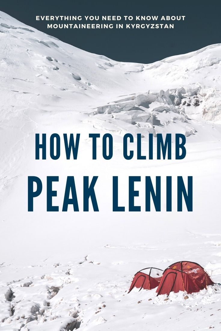 How to climb Peak Lenin