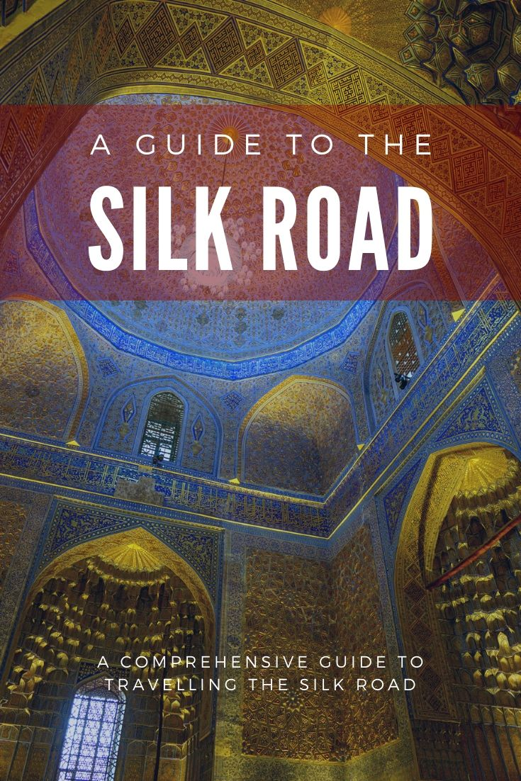 Travelling the Silk Road Guide