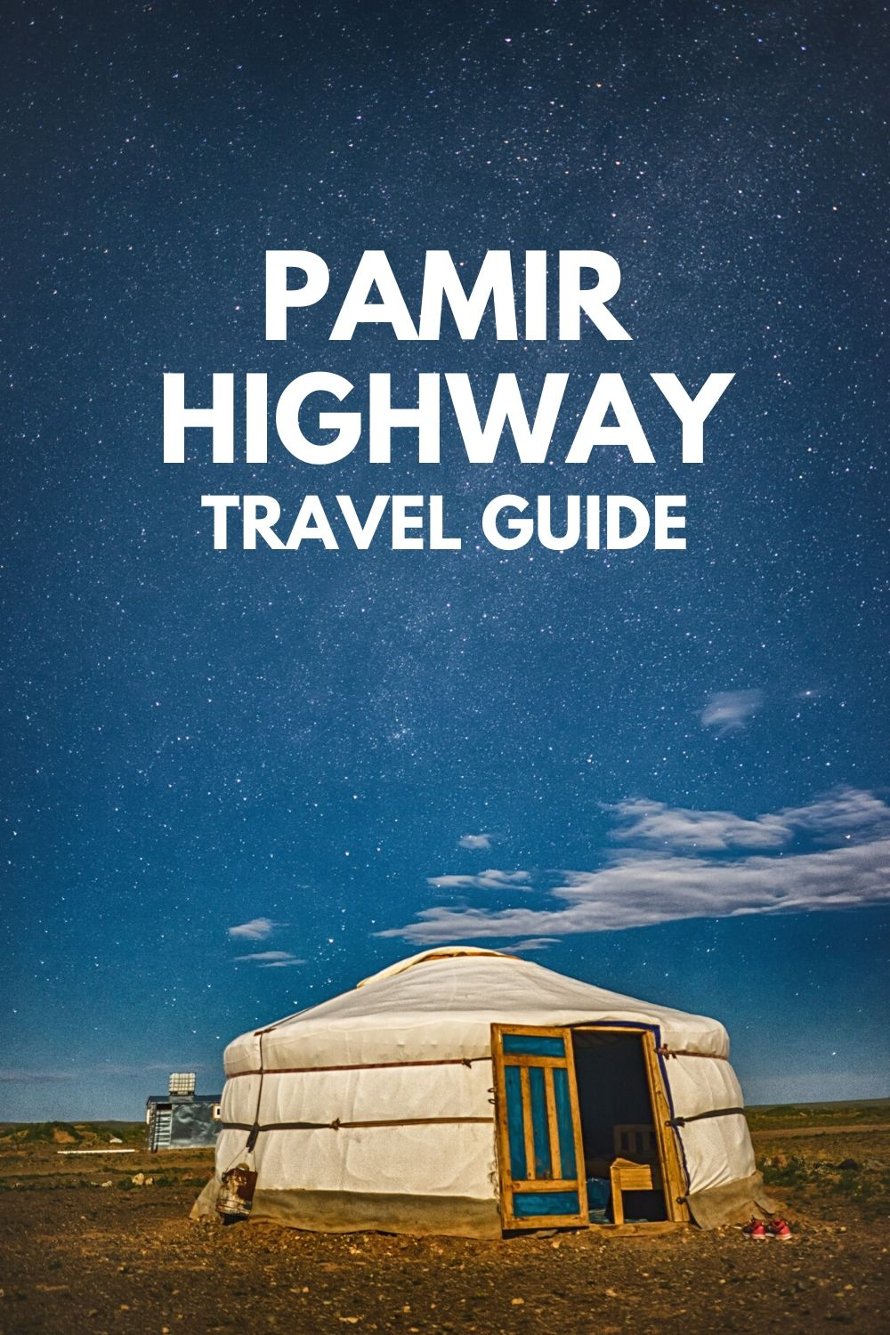 Pamir Highway Travel Guide